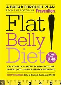 Flat Belly Diet! : How to Get the Flat Stomach You've Always Wanted