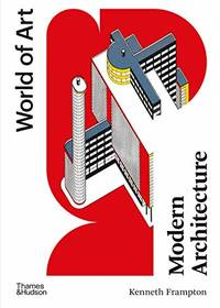 image of Modern Architecture: A Critical History: 1 (World of Art)