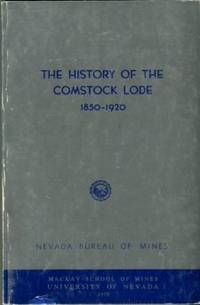 image of The History Of The Comstock Lode, 1850-1920