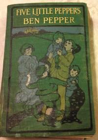 The Five Little Peppers Ben Pepper