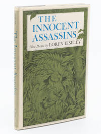 The Innocent Assassins by  LOREN EISELY - First Edition, First Printing - 1973 - from Captain's Bookshelf, Inc., ABAA (SKU: 32426)