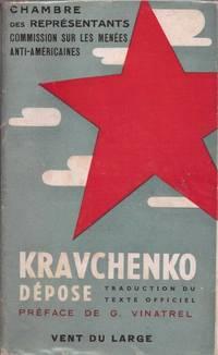 Kravchenko dépose - Traduction du texte officiel