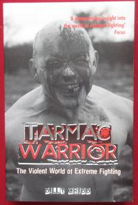 image of Tarmac Warrior: The Violent World of Extreme Fighting