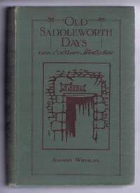 Old Saddleworth Days and Other Sketches