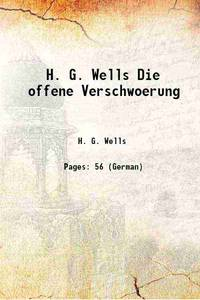 H. G. Wells Die offene Verschwoerung