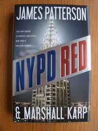 NYPD Red by  James & Marshall Karp Patterson - First edition first printing - 2012 - from Scene of the Crime Books, IOBA (SKU: biblio10992)
