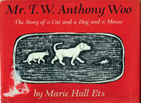 Mr. T. W. Anthony Woo: The Story of a Cat and a Dog and a Mouse (Caldecott Honor)