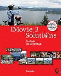 image of iMovie 3 Solutions: Tips, Tricks, and Special Effects