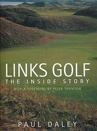 Links Golf: The Inside Story