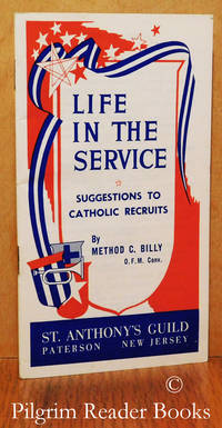 image of Life in the Service: Suggestions to Catholic Recruits.