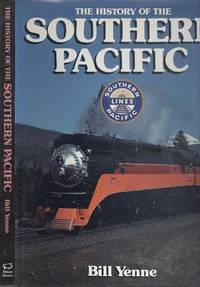 The History of the Southern Pacific.