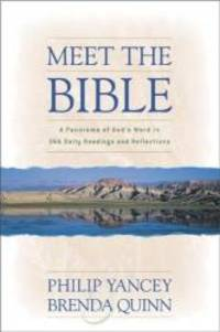 Meet the Bible: A Panorama of God's Word in 366 Daily Readings and Reflections by Philip Yancey - Paperback - 2001-01-04 - from Books Express and Biblio.com