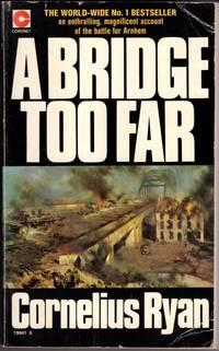 A Bridge Too Far by Cornelius Ryan  - Paperback  - 1976  - from High Street Books (SKU: cb010-0720-0095)