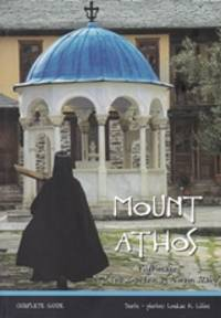image of  Mount Athos, A Pilgrimage to the Gardens of the Virgin Mary