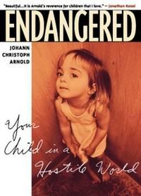 ENDANGERED Your Child in a Hostile World