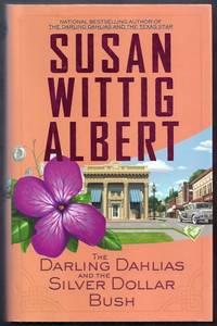 The Darling Dahlias and the Silver Dollar Bush
