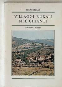 Villaggi Rurali nel Chianti