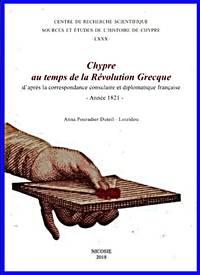 image of Chypre au temps de la Révolution grecque d'aprés la correspondence consulaire et diplomatique française