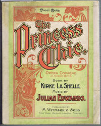 THE PRINCESS CHIC: OPERA COMIQUE IN THREE ACTS