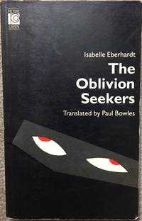 THE OBLIVION SEEKERS & OTHER WRITINGS.