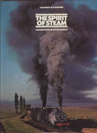 image of The Spirit of Steam - Locomotives in South Africa