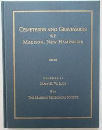 Cemeteries and Graveyards of Madison, New Hampshire