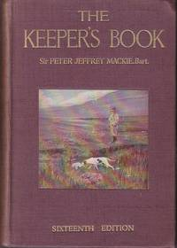 image of The Keeper's Book, A Guide to the Duties of a Gamekeeper