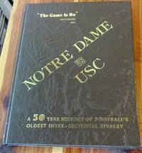 Notre Dame vs USC: A 50 year history of football's oldest inter-sectional Rivalry