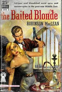 THE BAITED BLONDE (Dell Mapback #508)