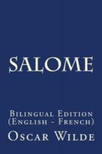 image of Salome: Bilingual Edition (English - French) (English and French Edition)