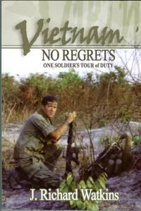 Vietnam: No Regrets, One Soldier's Tour of Duty