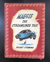 Maggie The Streamlined Taxi : With The Very Scarce Wrapper
