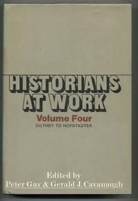 Historians at Work: Volume IV