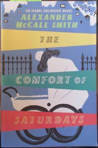 Comfort of Saturdays, The