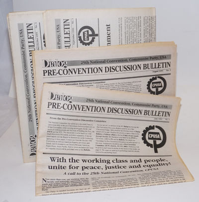 New York: Pre-Convention Discussion Committee, CPUSA, 1991. Four issues of the tabloid newspaper-for...