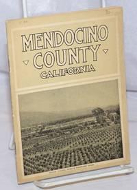 image of Mendocino County, California: A Brief Description Prepared by W.G. Poage of Ukiah, California