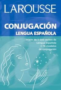 Larousse Conjugacion Lengua Espanola