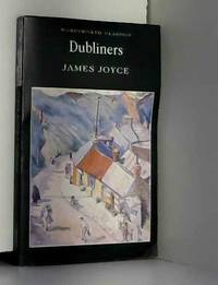 Dubliners (Complete and Unabridged)