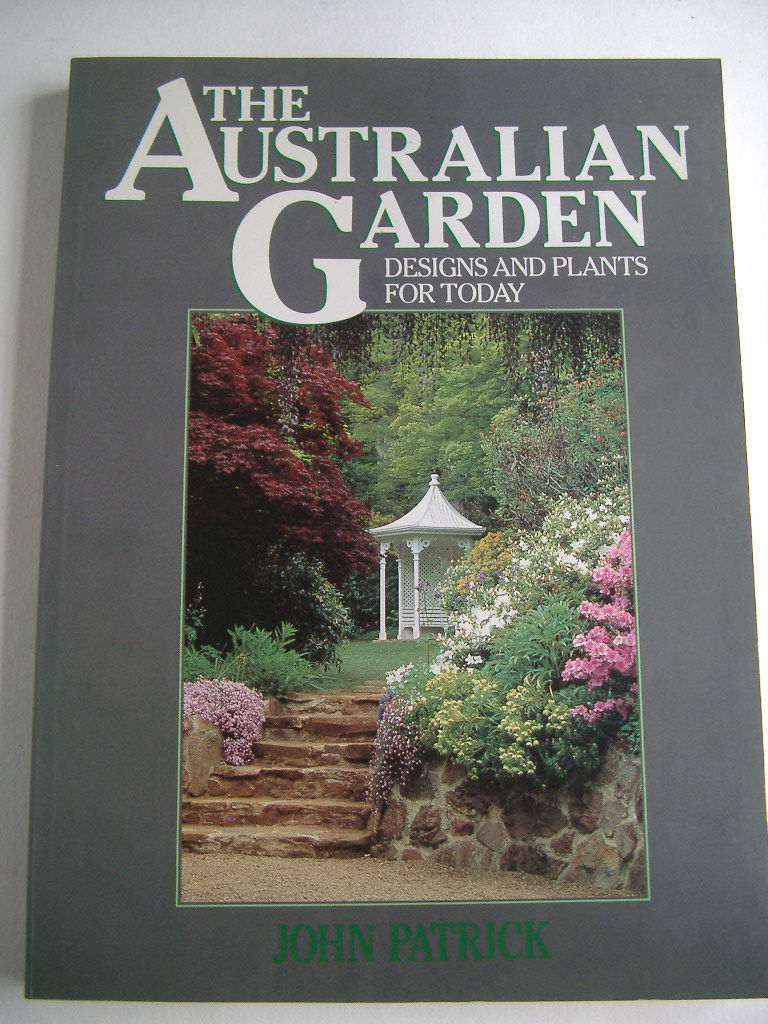 The australian garden designs and plants for today by john for Landscape design books