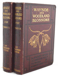 Wayside and Woodland Blossoms, Series I and II