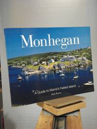 Monhegan: A Guide to Maine's Fabled Islands