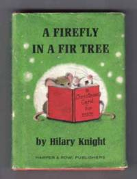 A Firefly In A Fir Tree by  Hilary Knight - First Edition; First Printing - 1963 - from Books Tell You Why, Inc. and Biblio.com