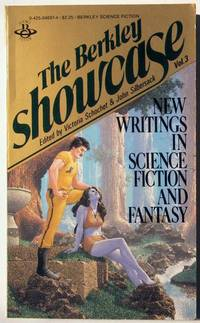 The Berkley Showcase Vol. 3 New Writings in Science Fiction and Fantasy