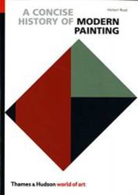 A Concise History of Modern Painting by Herbert Read - Paperback - 2003-03-05 - from Books Express and Biblio.com
