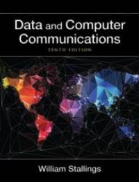 Data and Computer Communications (10th Edition) (William Stallings Books on Computer and Data Communications) by William Stallings - 2013-06-03 - from Books Express and Biblio.com