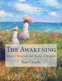 image of The Awakening: Short Stories of Kate Chopin