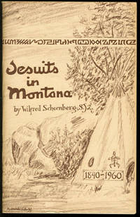 Jesuits in Montana, 1840-1960