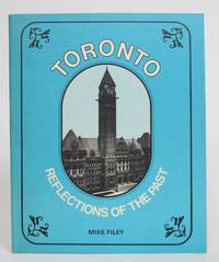 Toronto: Reflections of the Past