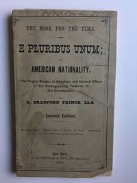 E Pluribus Unum. the Articles of Confederation Vs. the Constitution. The Progress of Nationality Among the People and in the Government
