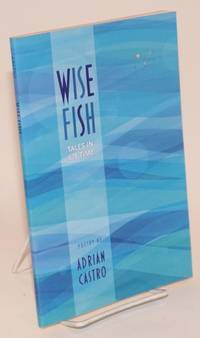 Wise Fish: tales In 6/8 time; poems